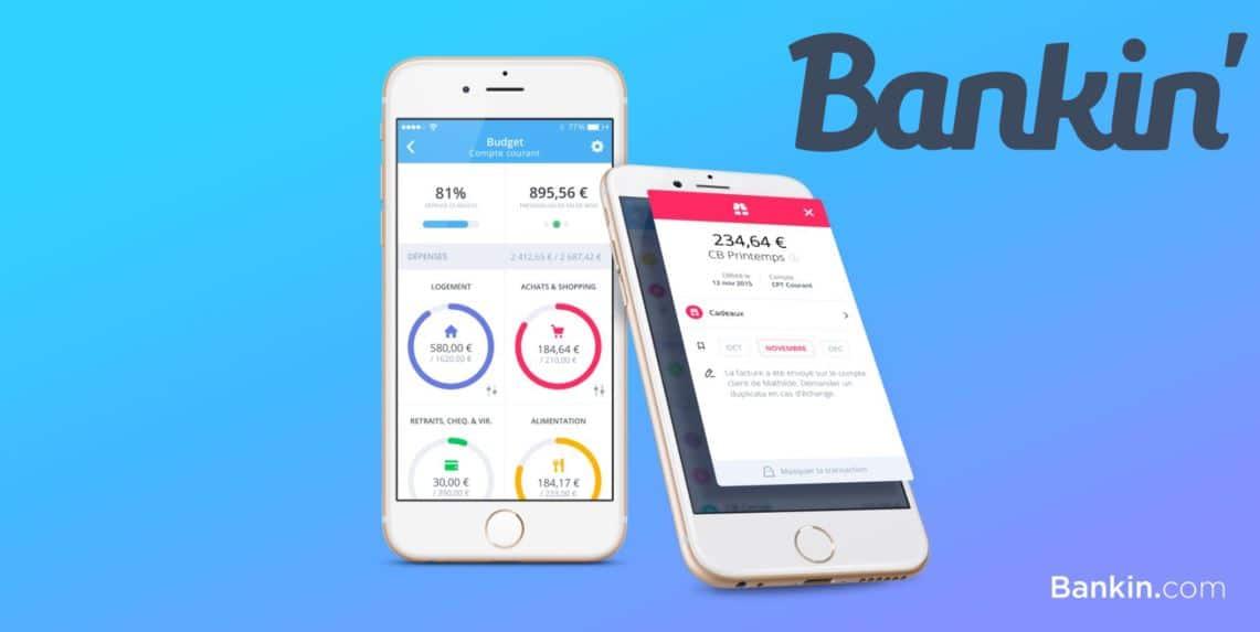 Bankin, l'application qui simplifie la gestion de votre argent