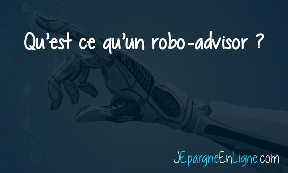 Qu Est Ce Qu Un Robo Advisor