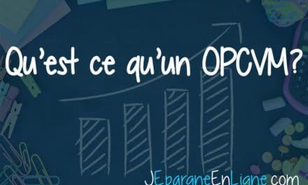 Qu'est ce qu'un OPCVM ?