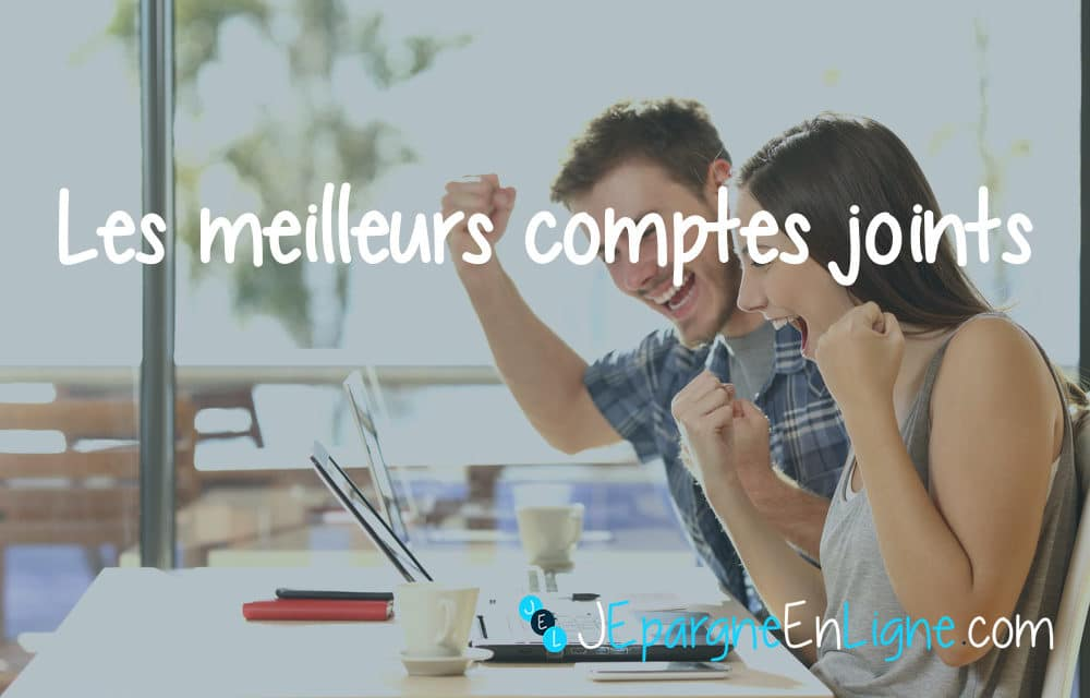 Compte joint : comparatif des meilleures offres de compte commun