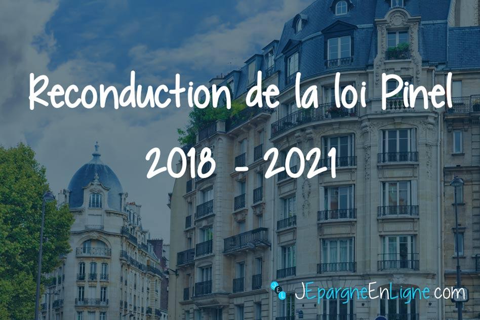 La loi Pinel reconduite en 2018 dans certaines zones