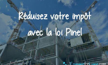 Loi Pinel 2018 : défiscalisez votre impôt en investissant dans l'immobilier