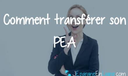 Comment transférer son PEA ?