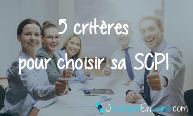 5 critères pour choisir une SCPI