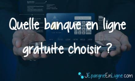 Banque en ligne gratuite : choisir la meilleure banque