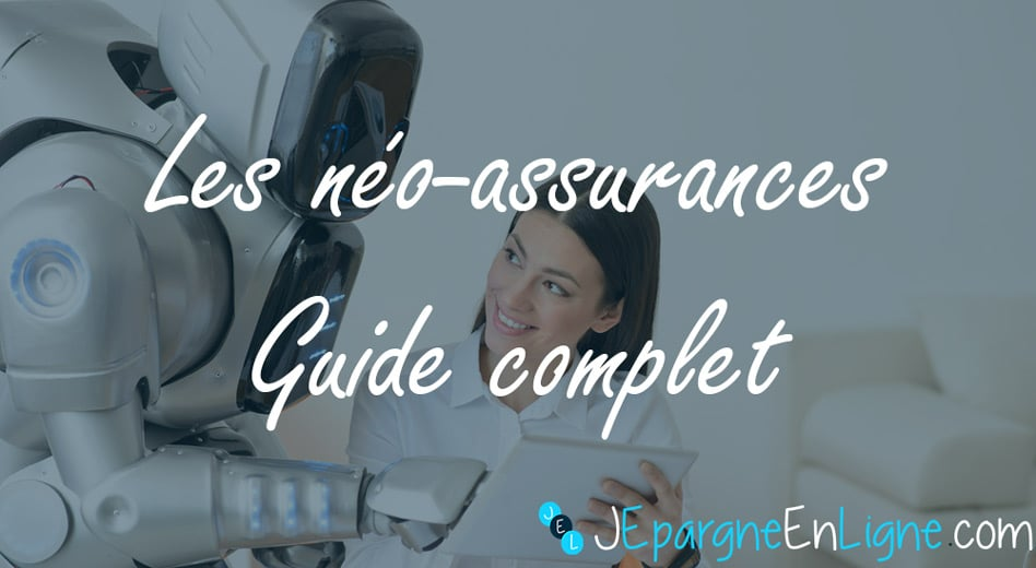 néo assurance guide complet