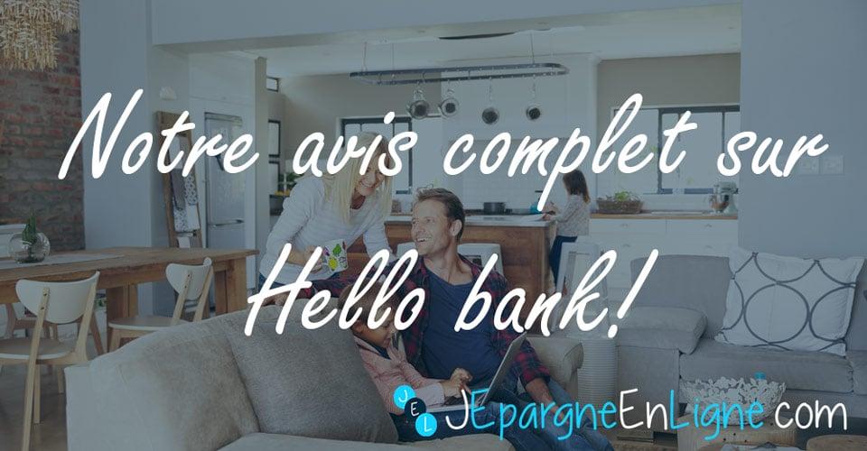 Notre avis sur la banque en ligne Hello bank!