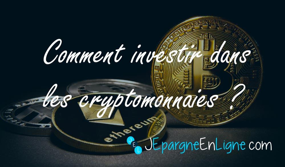 Comment investir dans le bitcoin et les autres cryptomonnaies ?