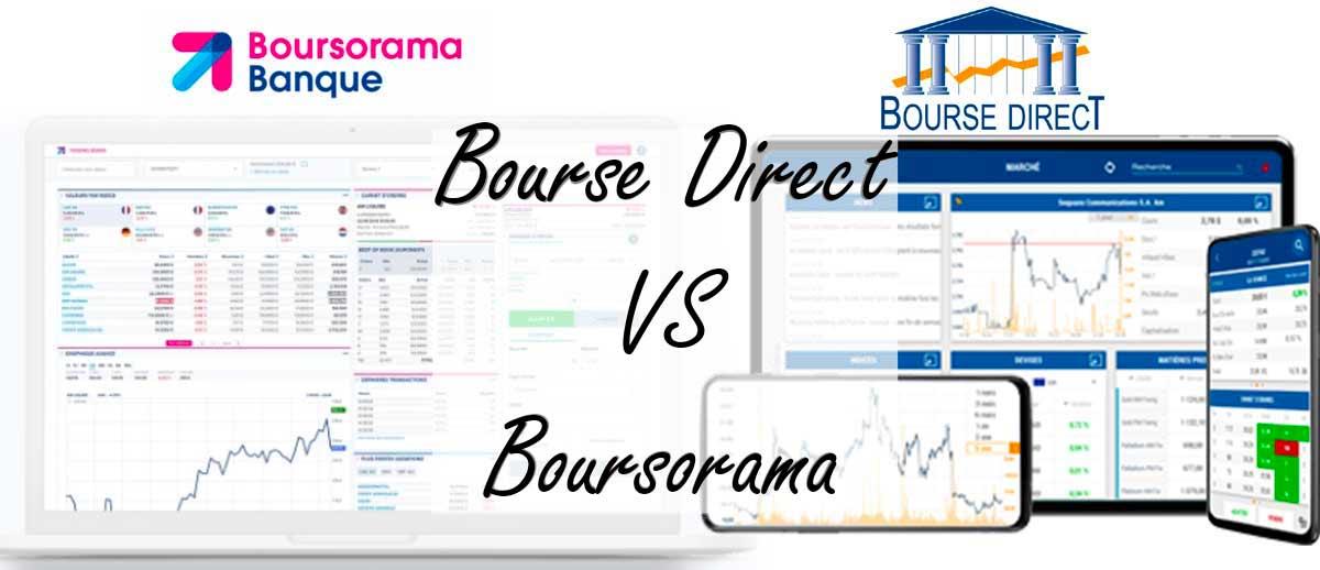 Bourse Direct VS Boursorama : qui est le meilleur pour investir en bourse ?