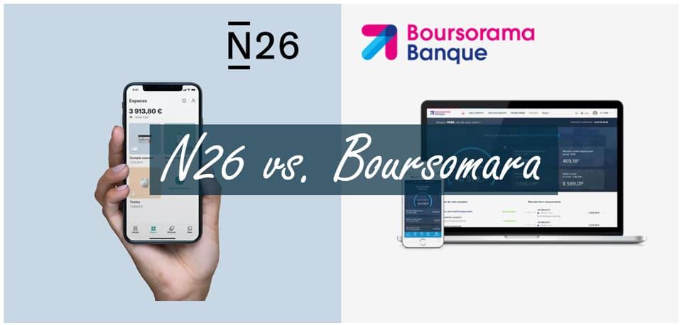 Boursorama ou N26 : comparatif entre une banque mobile et une néobanque