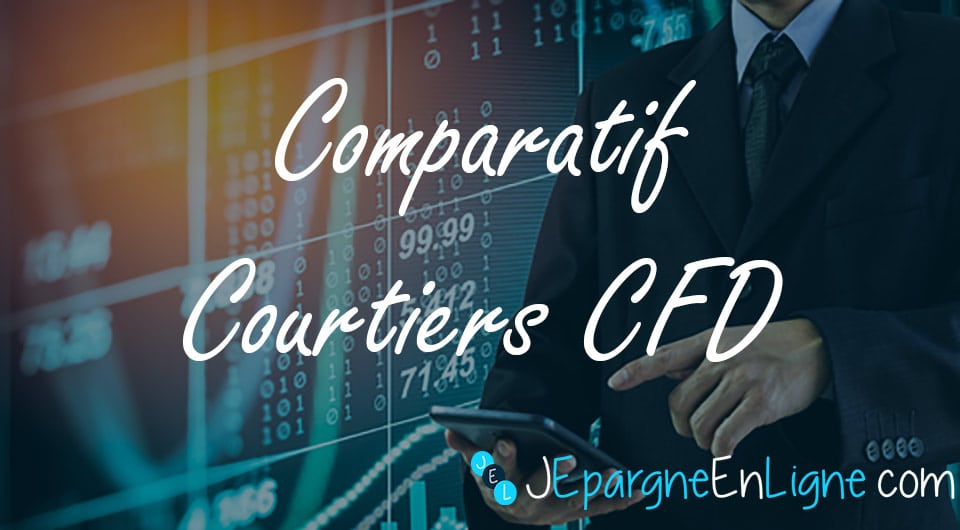 CFD Broker : choix du meilleur courtier CFD