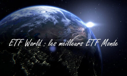 ETF World :  investir dans des actions du monde entier