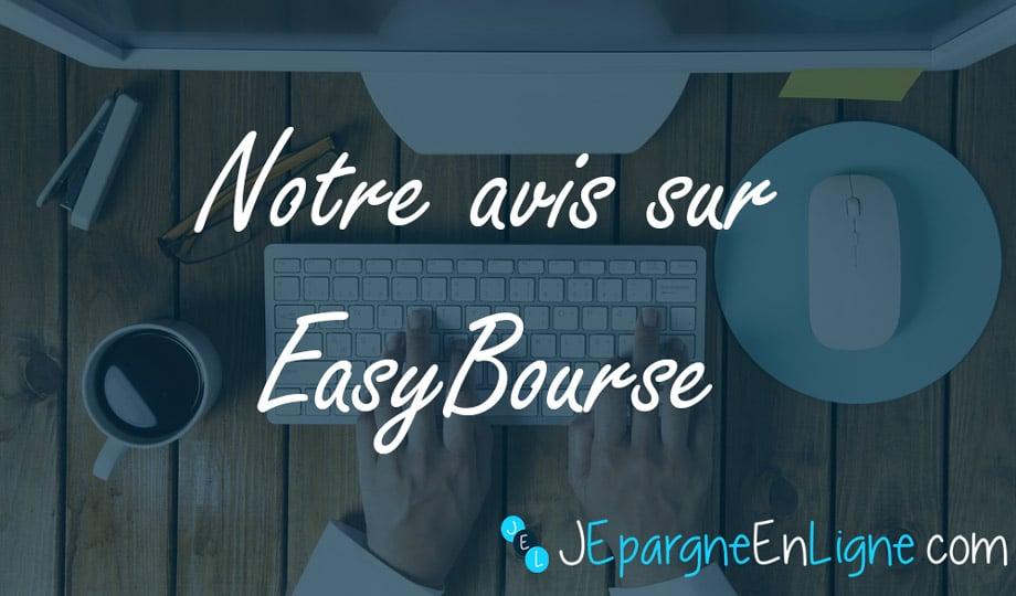 EasyBourse : notre avis sur le courtier en ligne de la Banque Postale